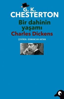 Bir Dahinin Yaşamı: Charles Dickens