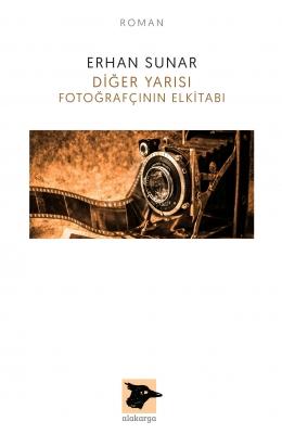 Diğer Yarısı Fotoğrafçının El Kitabı