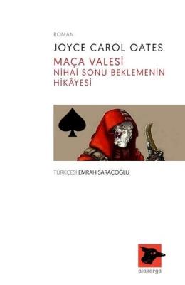 Maça Valesi-Nihai Sonu Beklemenin Hikayesi